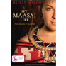 My Maasai Life Book